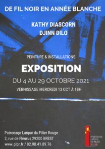 Exposition : De Fil Noir en Année Blanche de Kathy Diascorn et de Djinn Dilo @ Patronage Laïque du Pilier Rouge